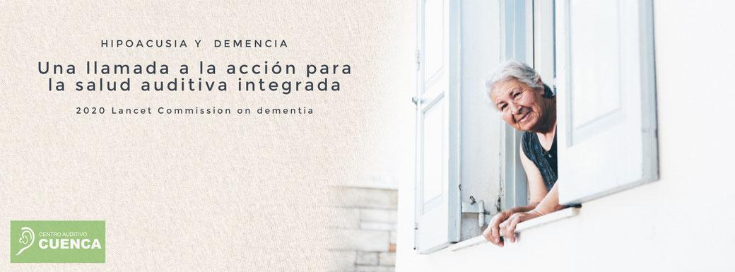 2020 Lancet Commission on dementia: una llamada a la acción para la salud auditiva integrada. Hipoacusia y demencia.