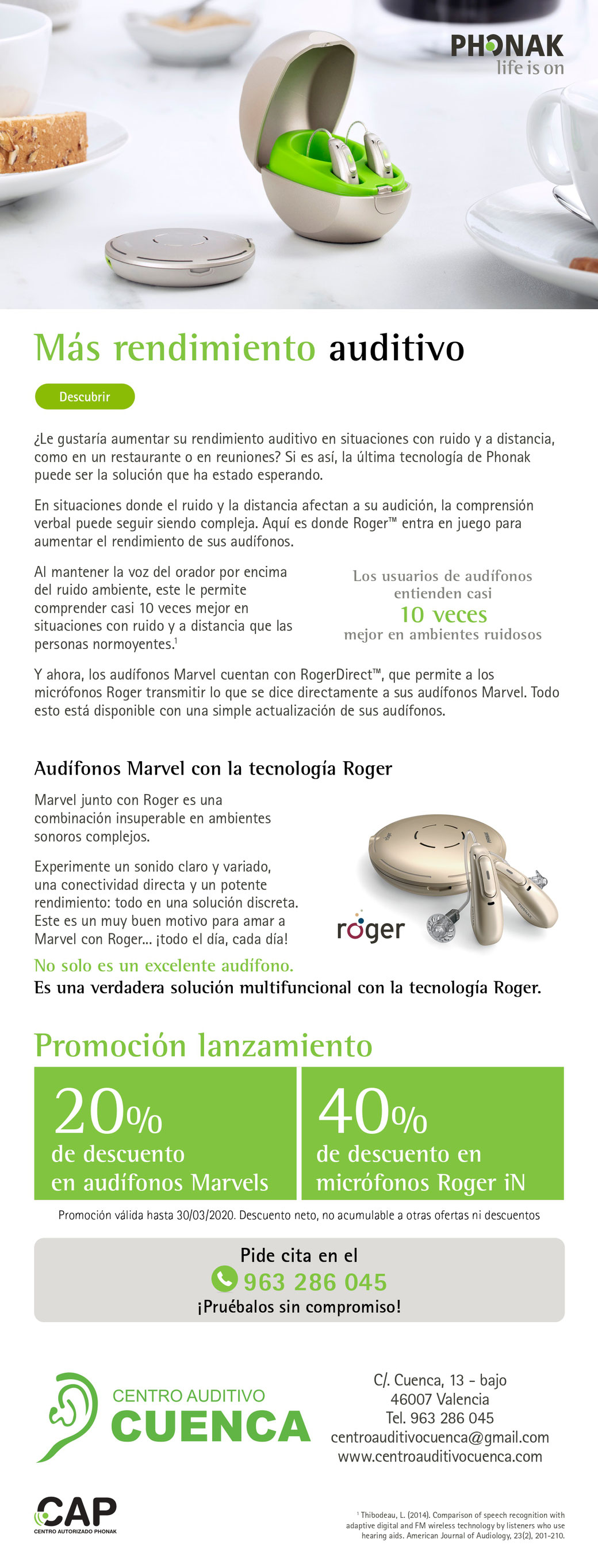Campaña promoción Phonak Audeo Marvel y Roger Direct. El Centro Auditivo Cuenca te invita a descubrir la más revolucionaria solución auditiva.