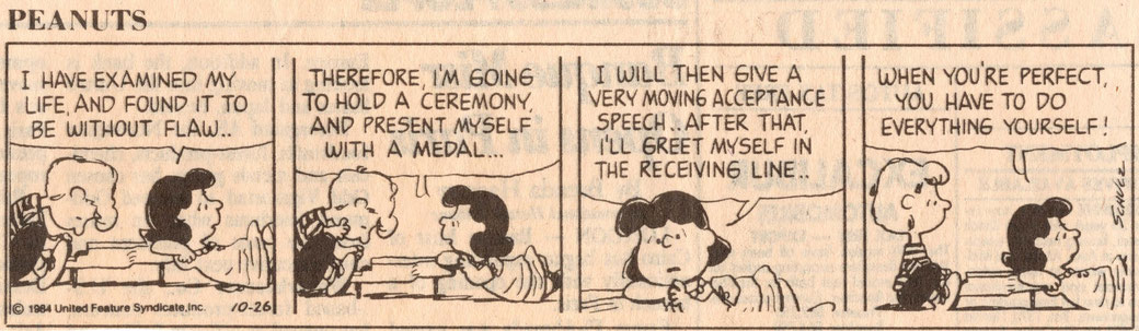 Autor: Charles H. Schulz (1922-2000), Quelle: International Herald Tribune, October 26, 1984