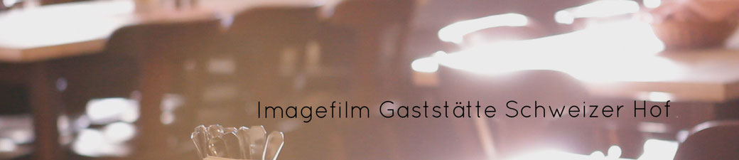 Imagefilm Schweizer Hof München