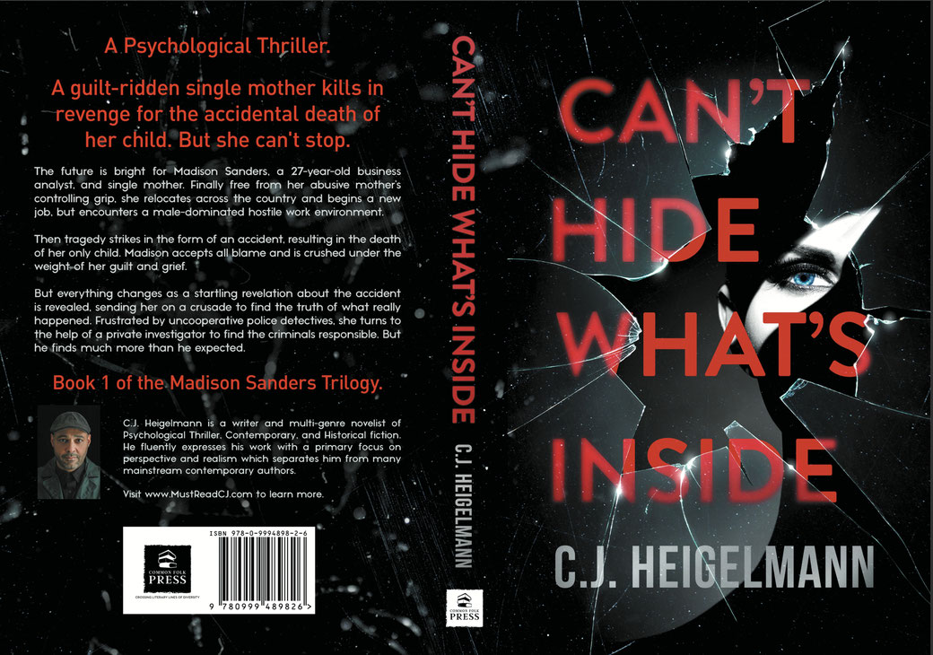 Can't Hide What's Inside by C.J. Heigelmann, Autographed Book.