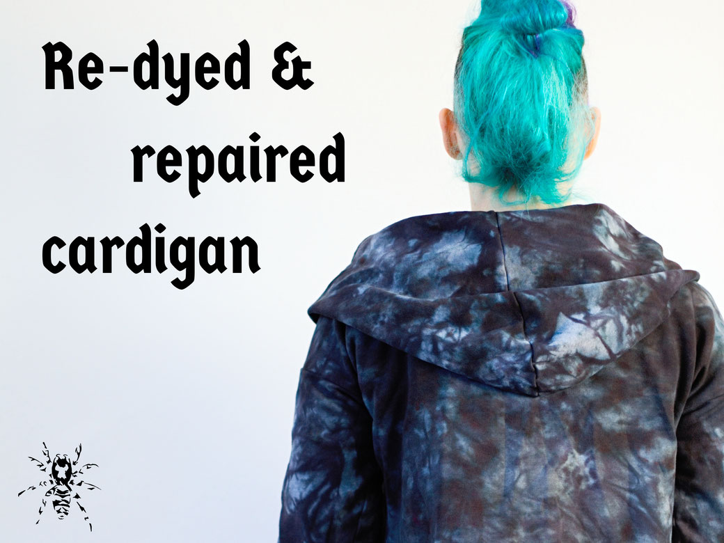 Re-dyed and repaired cardigan - Zebraspider DIY Anti-Fashion Blog
