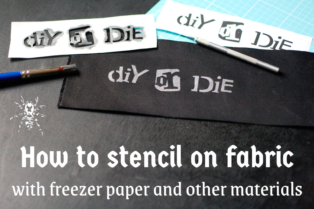 How to stencil on fabric with freezer paper and other materials - Zebraspider DIY Anti-Fashion Blog