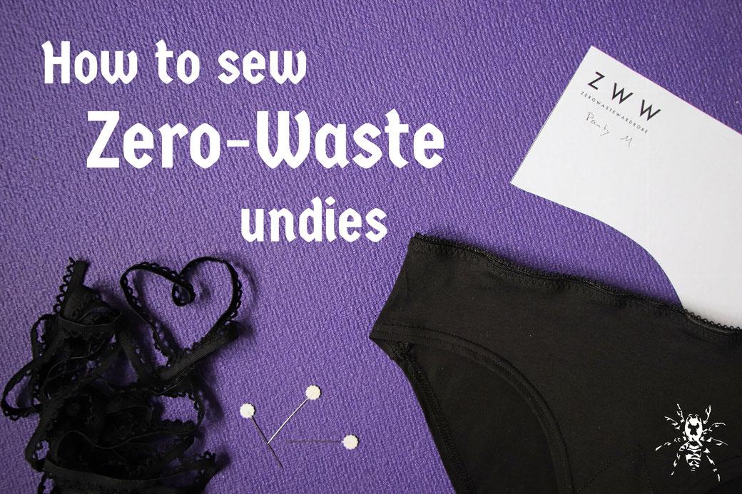 How to sewZero-Waste undies - Zebraspider Eco Anti-Fashion