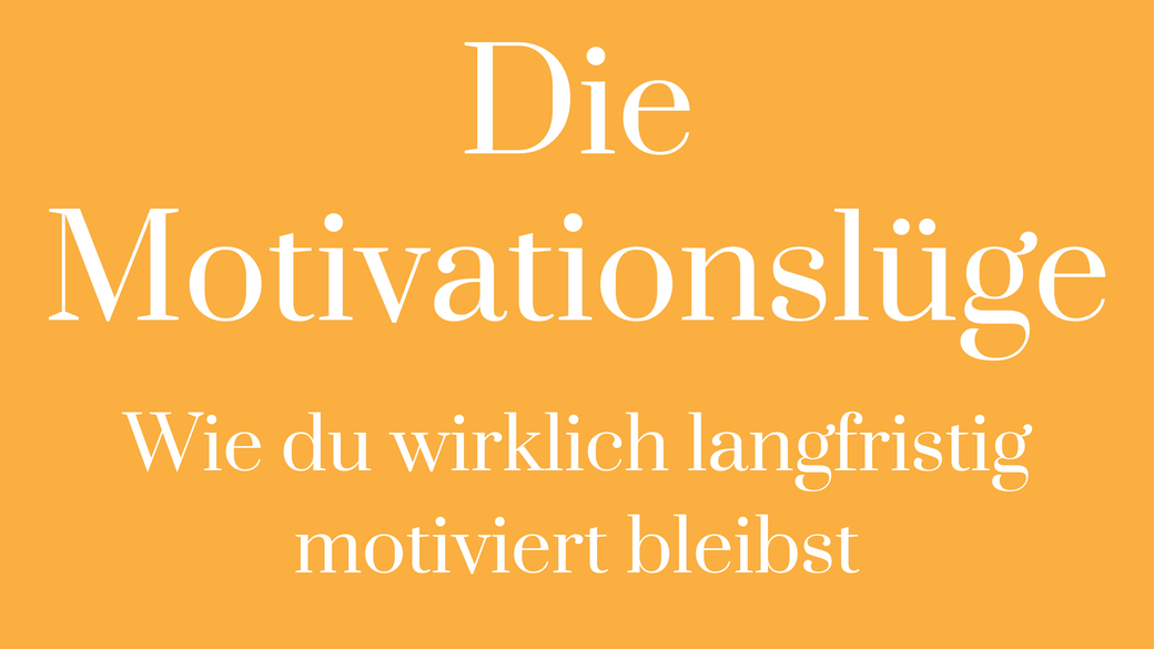 motivation hacks Motivationstipps