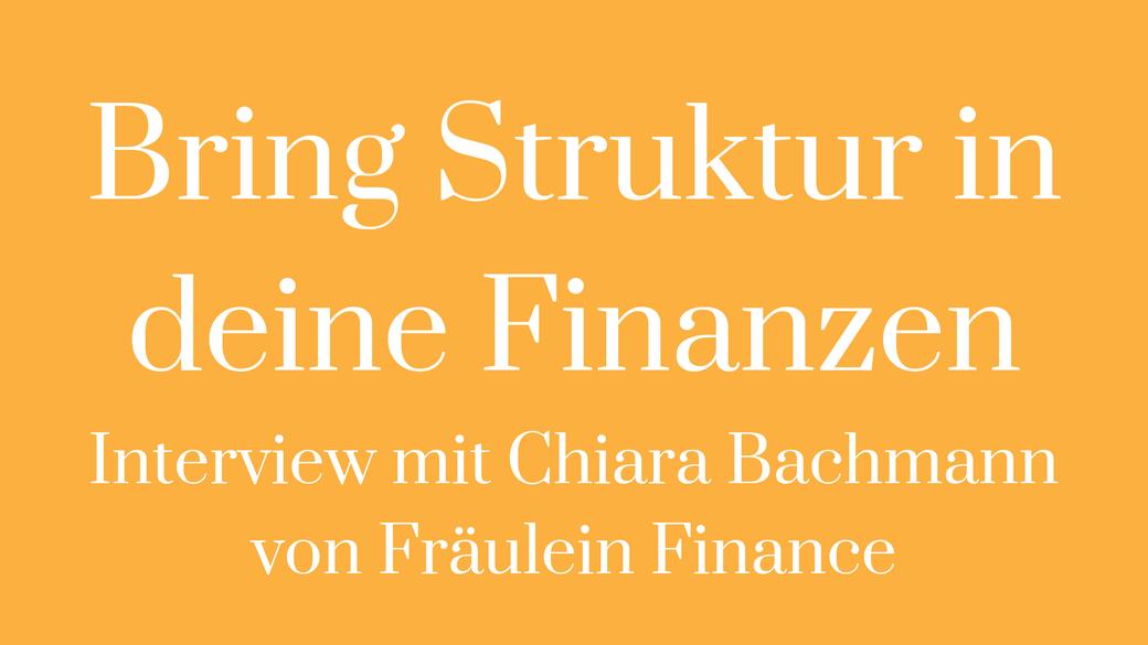 Finanzen Money mindset finanzielle Freiheit Haushaltsbuch Fräulein Finance Chiara Bachmann