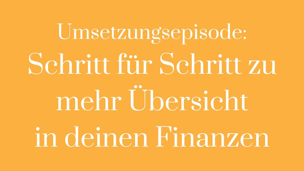 Umsetzung Haushalt Haushaltstabelle Finanzen Einnahmen Ausgaben Kostenaufstellung Ausgaben tracken Finanzen tracken Übersicht Ordnung