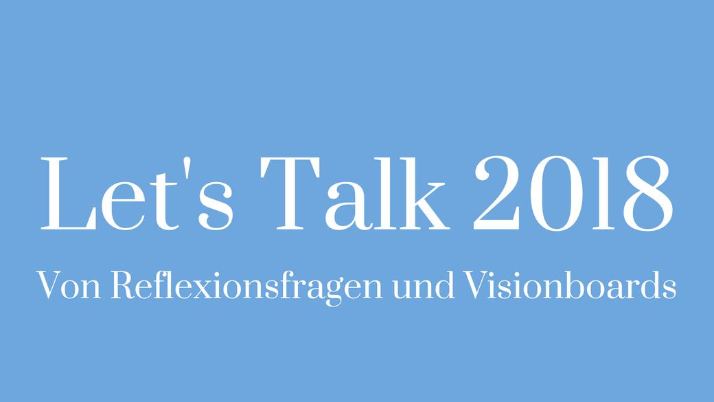 Let's Talk Realtalk Refelxion Jahresabschluss Visionboard