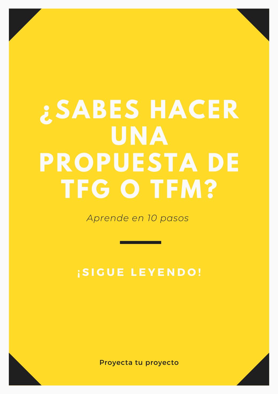 10 pasos para escribir tu propuesta de TFG o TFM