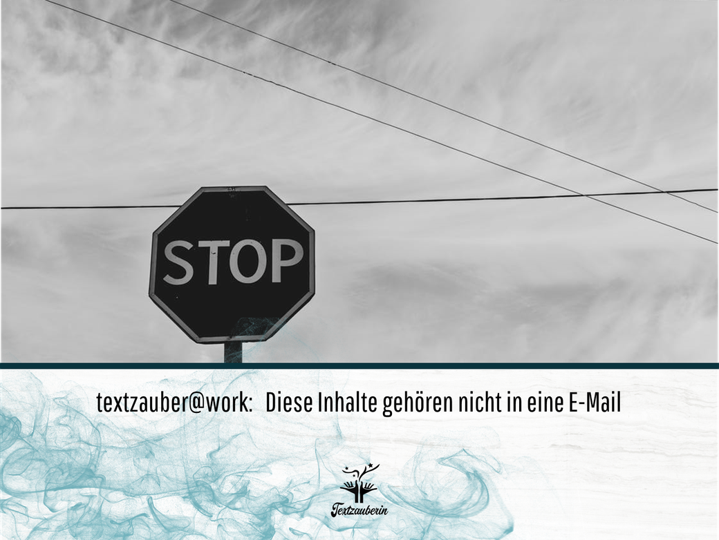 No-Gos in E-Mails - textzauber@work