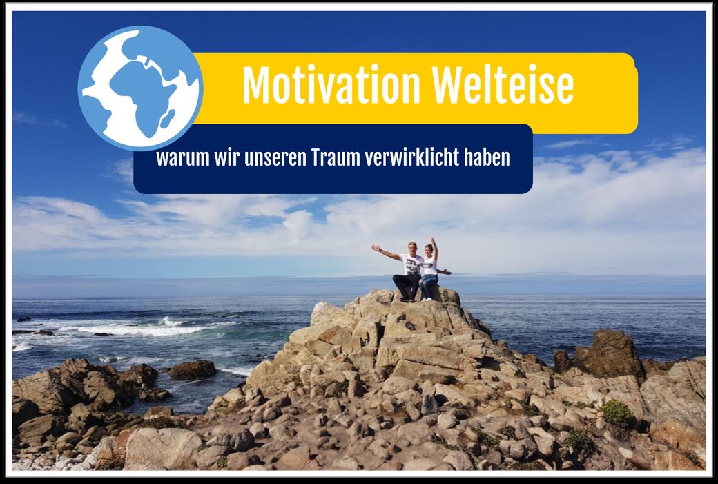 Weltreise Motivation