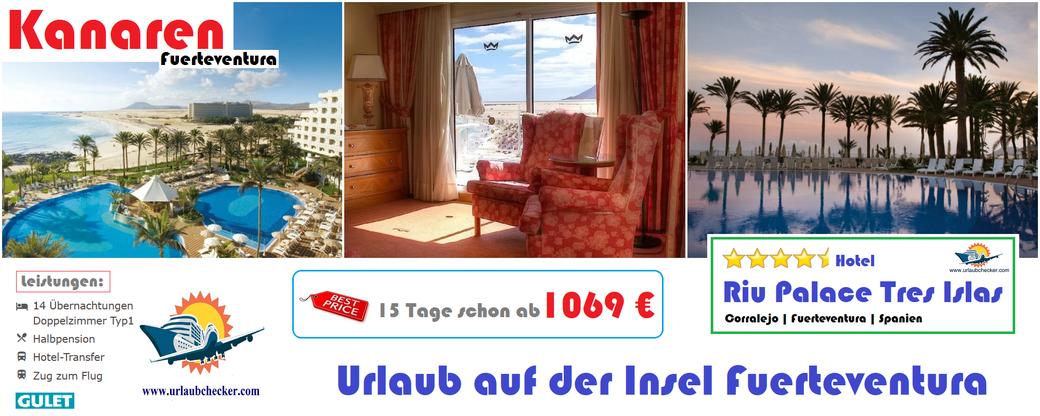 Hotel Riu Palace Tres Islas Fuerteventura Urlaubchecker