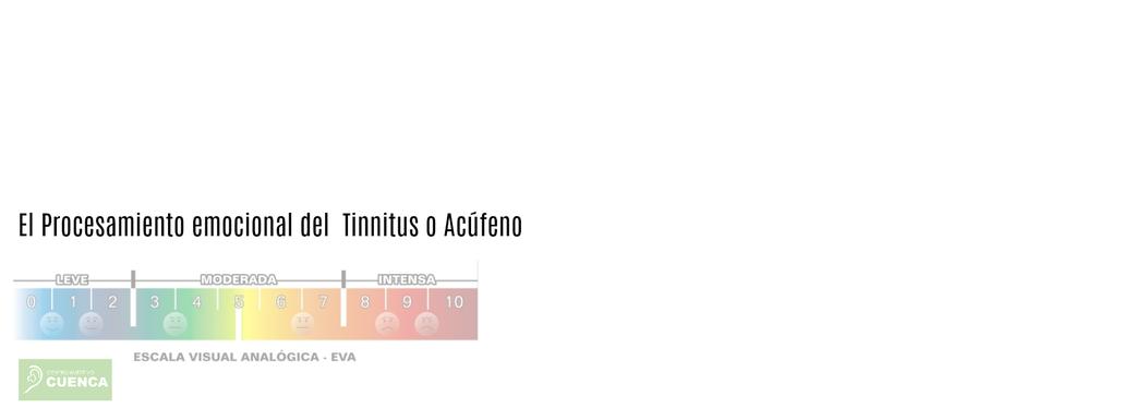 El procesamiento emocional del Tinnitus o Acúfeno.