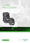 Schneider Electric - Schütze TeSys D Green (Schütze mit elektronisch angesteuerten AC/DC-Spulen) - ZXKTESYSDGREEN - 06/2017 © Schneider Electric GmbH 2020, Alle Rechte vorbehalten