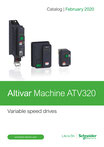 Schneider Electric - Altivar Machine ATV320 - Variable speed drives - Catalog | February 2020 (V8.0) - DIA2ED2160311EN © Schneider Electric GmbH 2020, All rights reserved