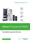 Schneider Electric - Altivar Process ATV600 - Variable speed drives - Catalog | November 2019 (V9.0) - DIA2ED2140502EN © Schneider Electric GmbH 2020, All rights reserved