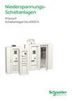Schneider Electric - Prisma P (Schaltanlagen bis 4000 A) - ZXKPRISMAP - Juli 2014 © Schneider Electric GmbH 2020, Alle Rechte vorbehalten