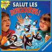 SALUT LES PINGOUINS +5ans, 1-6j