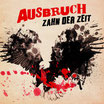 AUSBRUCH - Zahn der Zeit LP/CD