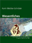 Karin Mettke-Schröder/Wesentliches/Lyrisches aus dem Gigabuch Michael/Druckheft von 2002/Coverentwurf