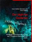 Karin Mettke-Schröder, Petra Mettke/Der tägliche Gedanke/™Gigabuch Bibliothek 2007/e-Short ISBN 9783734710841