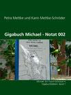 Petra Mettke, Karin Mettke-Schröder/Gigabuch Michael  - Notat 002/ Notat-Edition vom ™Gigabuch Michael von 1995/e-Short  ISBN gecancelt