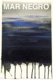 Mar Negro - Marea Negra, Plakat