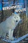 Auf den Fährten berühmter Wölfe