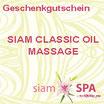 Geschenkgutschein - Siam Classic Oil Massage (Tagesangebot)