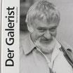 Der Galerist - Eine Hommage an Werner Schindler (19. Mai 1929 bis 11. Dezember 1990)