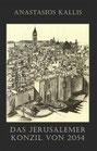 Kallis, Das Jerusalemer Konzil von 2054