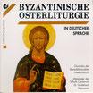 Byzantinische Osterliturgie