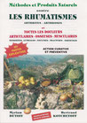 Méthodes et Produits Naturels contre LES RHUMATISMES