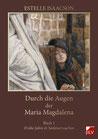 Powell, Robert (Hrsg.): Durch die Augen der Maria Magdalena