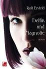 Ersfeld, Rolf: Delfin und Magnolie