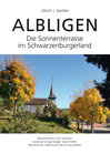 Gerber Ulrich J.: Albligen – Die Sonnenterrasse im Schwarzenburgerland