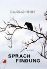 Schreiber, Claudia: Sprachfindung