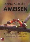 Moesch, Anna: AMEISEN - Kommunikations- und Gesellschaftsformen