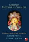 Powell Robert & Isaacson Estelle: Gautama Buddhas Nachfolger