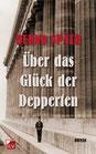 Späth, Bernd: Über das Glück der Depperten