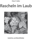 Keller, Peter F.: Rascheln im Laub