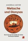 Meyer, Andreas: Nietzsche und Dionysos