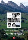 Greuter-Rubert, Monika & Riehm-Reiser, Renata: Churfirstenköpfe