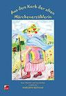 Reithaar, Margrith: Aus dem Korb der alten Märchenerzählerin