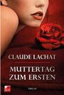 Lachat, Claude: Muttertag zum Ersten