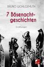 Wohlgemuth, Bruno: 7 Bösenachtgeschichten