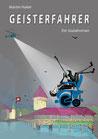 Hailer, Martin: Geisterfahrer – Ein Sozialroman