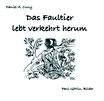 Cuny, Daniel A.: Das Faultier lebt verkehrt herum