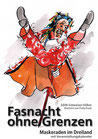 Schweizer-Völker, Edith: Fasnacht ohne Grenzen