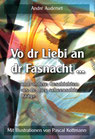 Auderset, André: Vo dr Liebi an dr Fasnacht ...
